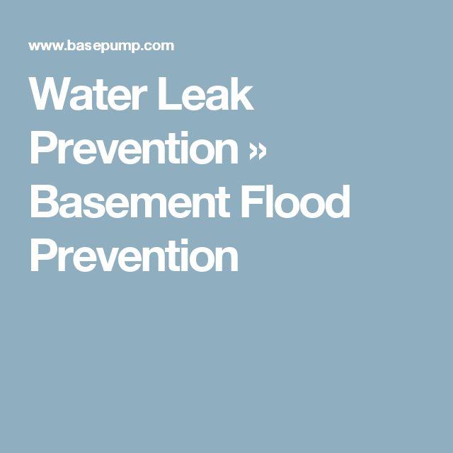 Water Leak Prevention » Basement Flood Prevention