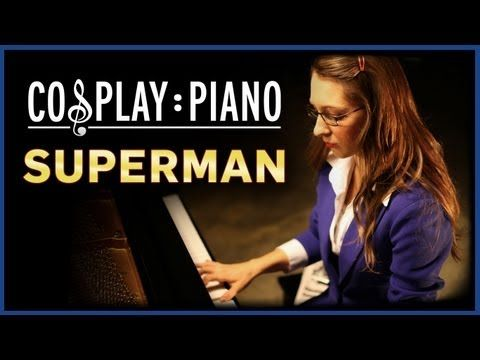 For the fan boys and girls, Cosplay: Piano's episode 3, the original Superman theme...