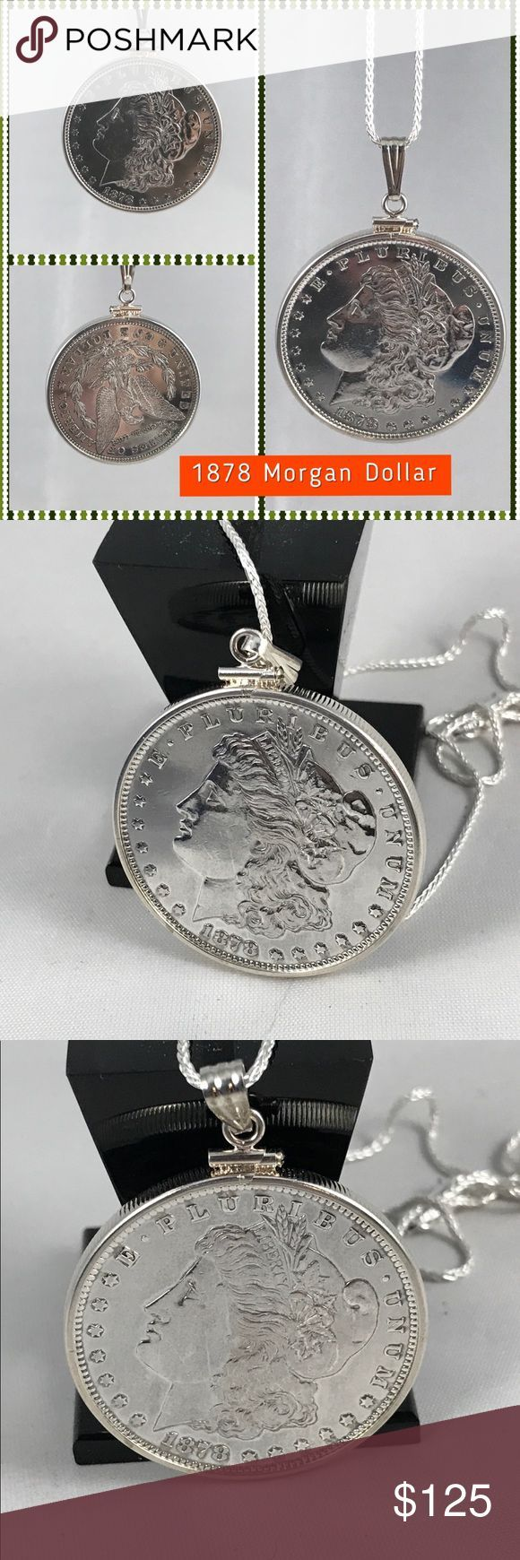 """1878 Morgan Silver Dollar Necklace A-11-30 A piece of United States History, 1878 90% Morgan Silver Dollar, is in a Sterling Silver Bezel and hangs from an 18"""" .925 Sterling Silver Necklace and Bail. A collectors piece that can be passed from generation to generation. US Mint /HM Simon Jewelry Necklaces"""