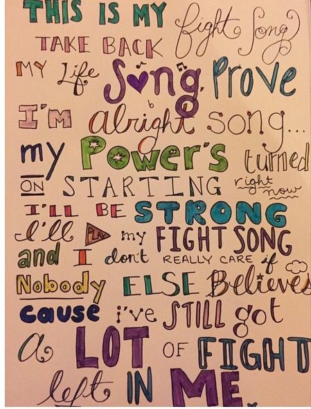 This is my fight song.