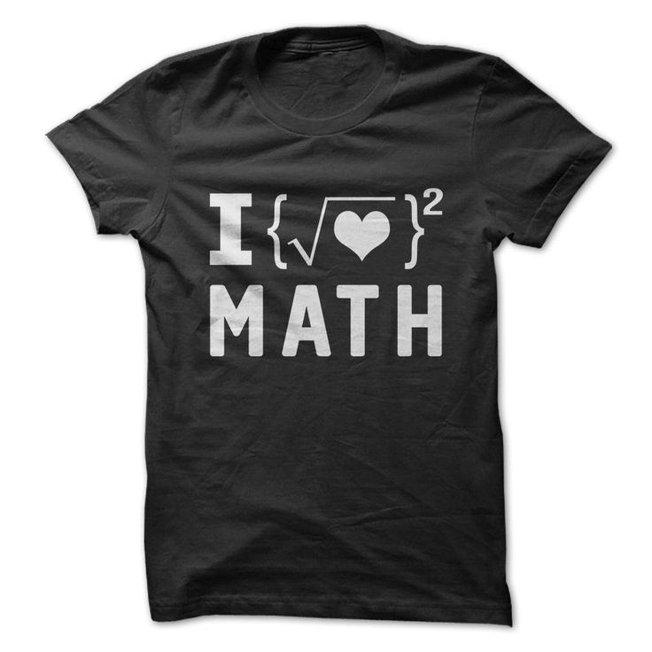 Are you a fan of Math? Show everyone how much you enjoy making others laugh, with this great shirt.
