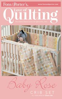 """Welcome a new arrival with more than just a crib quilt. Use coordinating fabrics to create matching bumper pads, dust ruffle and crib sheet. You'll save a lot by making your own, and you can spend the extra dollars on fabric for your next quilt. Quilt size is 38 1/8"""" x 44 1/2. Only $5 for digital pattern."""