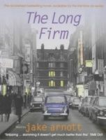 The Long Firm written by Jake Arnott performed by Jake Arnott, Jeremy Bulloch, Richard Griffiths and David Tennant on Cassette (Abridged)