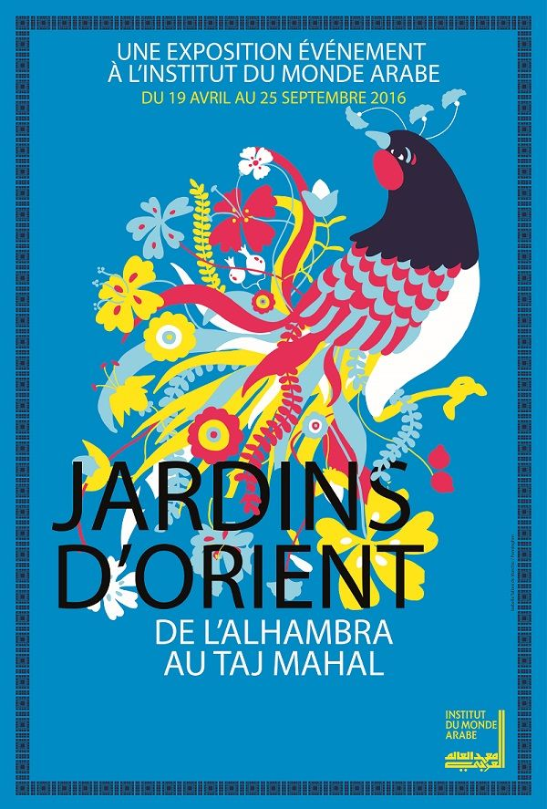 Jardins d'Orient à L'Institut du Monde Arabe : une exposition exceptionnelle. https://www.imarabe.org/fr/expositions/jardins-d-orient