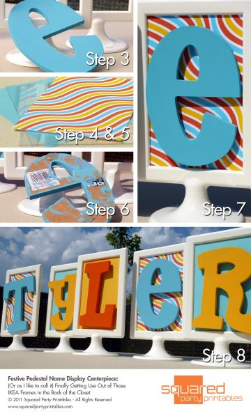 Cute idea for spelling out words at a party!  The backgrounds can just be changed using scrapbook paper.
