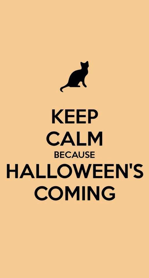 High Quality Keep Calm Because Halloweenu0027s Coming