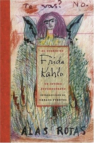 The Diary of Frida Kahlo: An Intimate Self-Portrait by Frida Kahlo, Carlos Fuentes (Introduction), Sarah M. Lowe