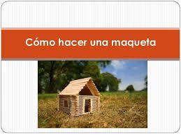 Resultado de imagen para maqueta de casas facil de realizar