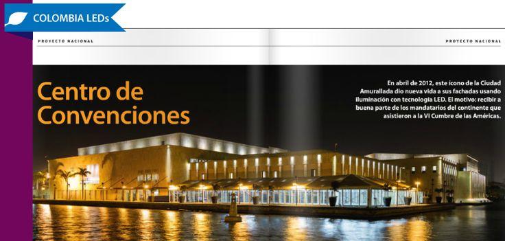 """""""Una estructura de luces que hoy brilla sobre la bahía de Cartagena""""  Conoce los detalles de nuestro proyecto de iluminación para el Centro de Convenciones Julio César Turbay Ayala, publicados en la Revista Iluminación+Redes.  http://issuu.com/legissa/docs/iluminacion10_baja/16"""