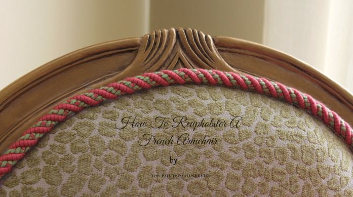 How to Reupholster a French Armchair-Gold & Green Leopard Chair- Master Bedroom Projects-Part 3. I love the idea of using the decorative trim instead of sewing piping; much easier and just as pretty if not better