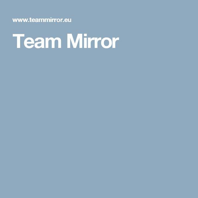 Team Mirror