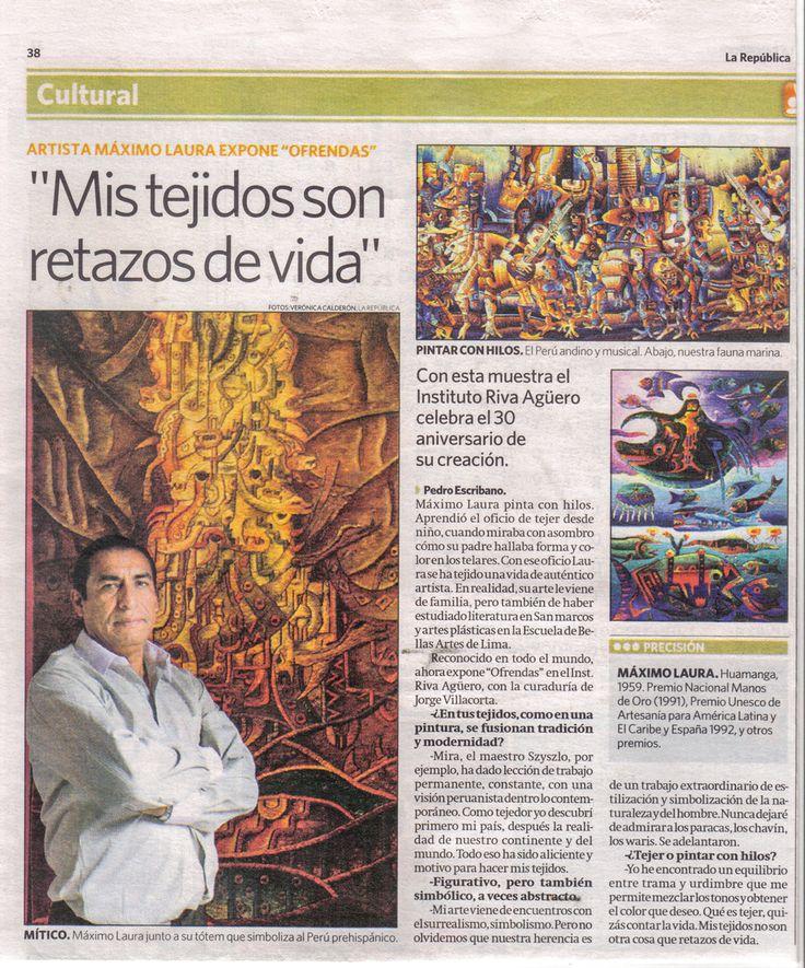 """""""Mis Tejidos son Retazos de Vida"""" Artista Máximo Laura por Pedro Escribano. Diario La Republica. Peru. 2009"""