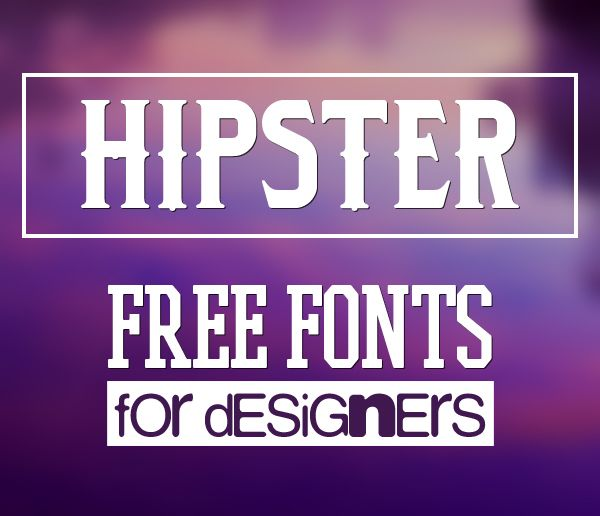 40 Free Fonts for Hipsters #hipsterfonts #fontsfordesigners #freefonts #bestfonts2015