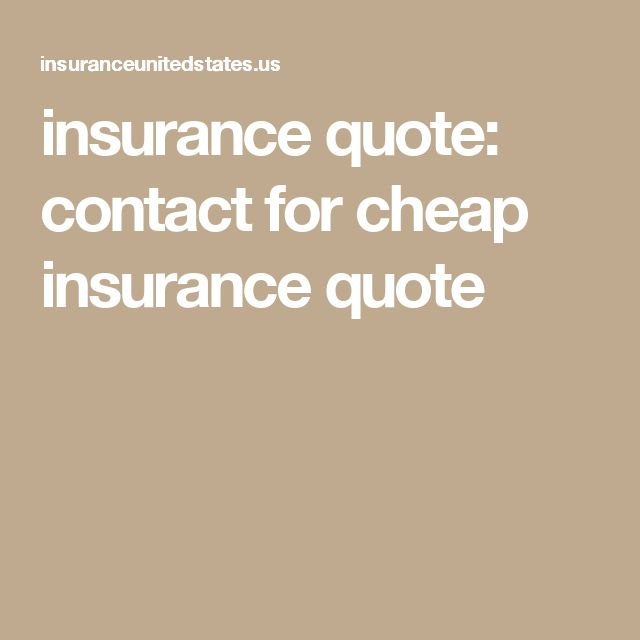 insurance quote: contact for cheap insurance quote