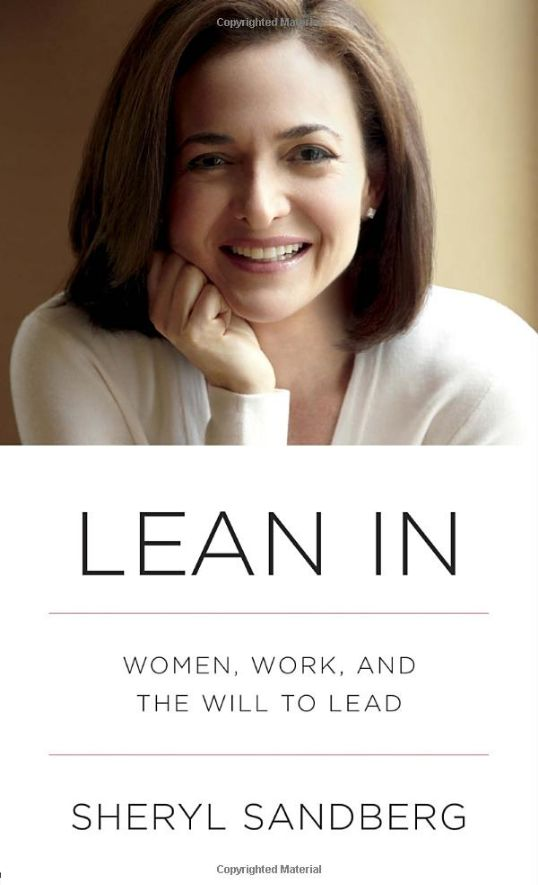 in lean in sheryl sandberg examines why womens progress in achieving leadership roles has stalled