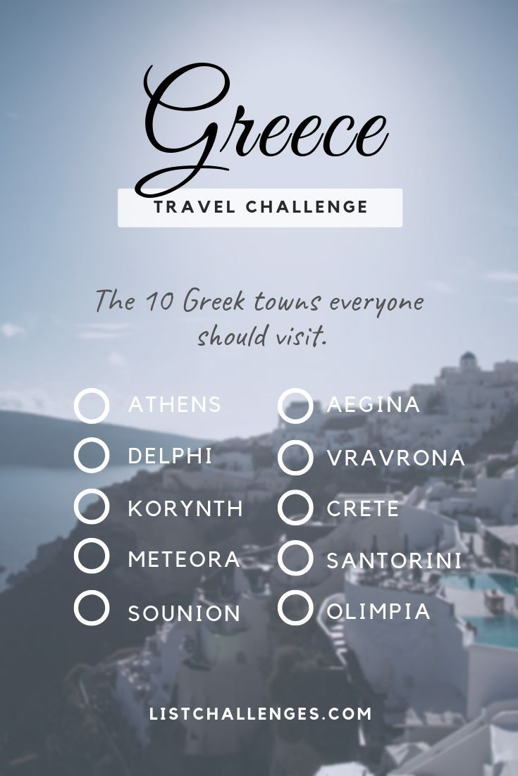 Top 10 Travel List Greece Travel Challenge How Many Have You