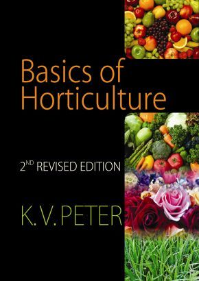 #Basics of #Horticulture: 2nd Revised and Expanded ed.: K. V. Peter. The present revised edition has 17 s including 10 appendices. 42 scientists from 7 Institutes and 2 organizations have contributed to the revised book #nipa