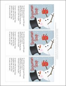 Warm the hearts of good little boys and girls with a packet of Snowman Soup!    Take a single-serving package of hot chocolate mix, chocolate candy kiss, marshmallows and candy cane, package in a mug or holiday-themed goody bag, then add a free printable gift tag or bag topper for a cheery winter gift.