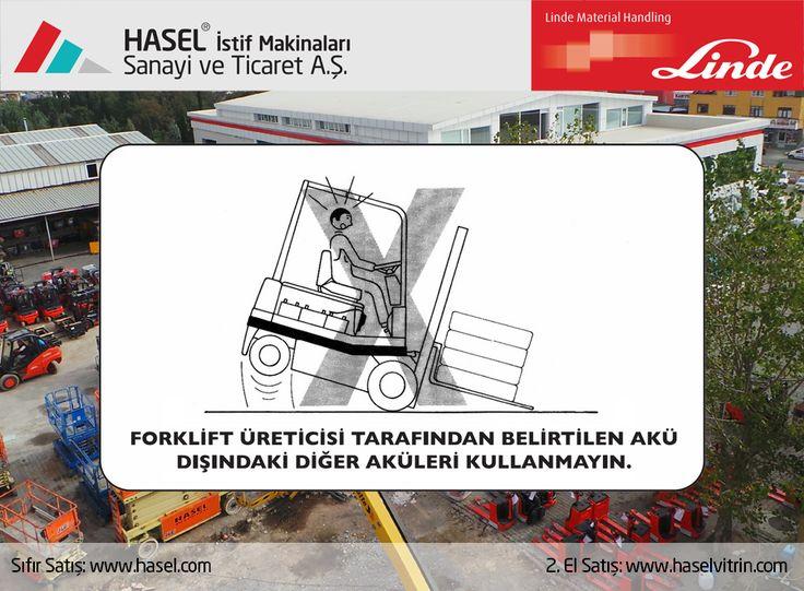 Önce İş Güvenliği!Forklift üreticisi tarafından belirtilen akü dışındaki diğer aküleri kullanmayın. www.hasel.com | www.haselvitrin.com
