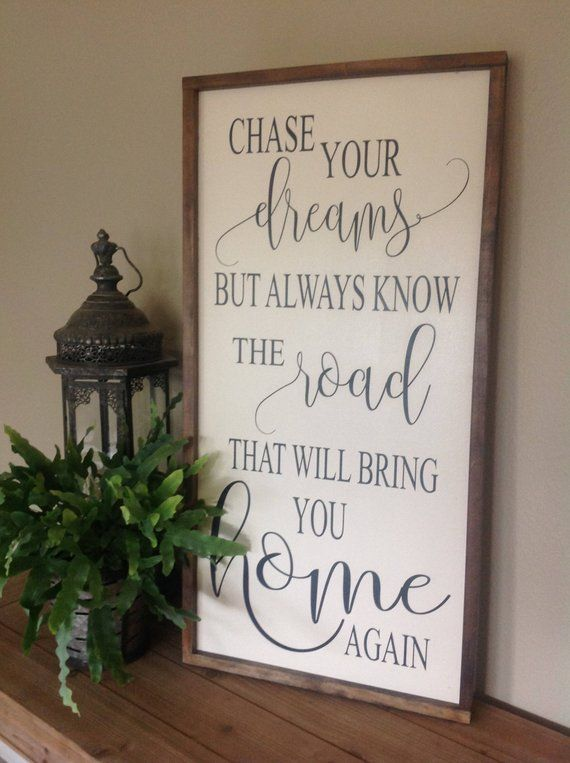Chase Your Dreams Sign Inspirational Sign Farmhouse