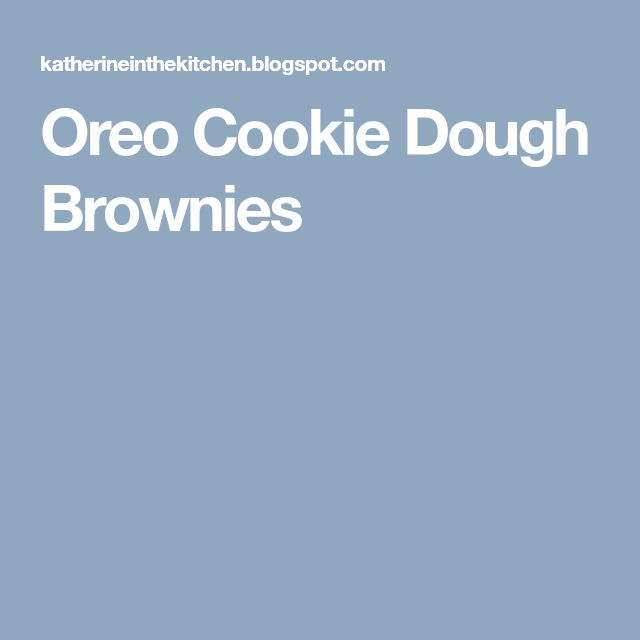 Oreo Cookie Dough Brownies