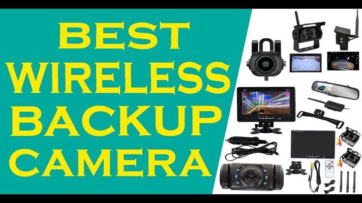 best wireless backup camera 2017 18  Top best wireless backup camera