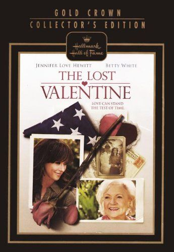 Hallmark Hall of Fame's The Lost Valentine stars Betty White and Jennifer Love Hewitt and is perfect romantic film for Valentine's Day.