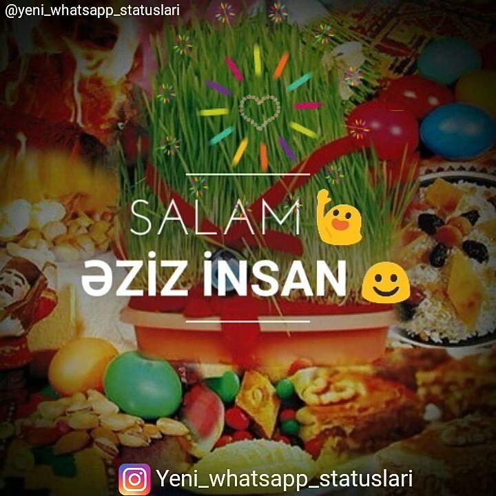 Whatsapp Statuslari On Instagram Salam Alekum Novruz Bayraminiz Mubarək Olsun In Sə Allah Instagood Qemli Sensiz Music