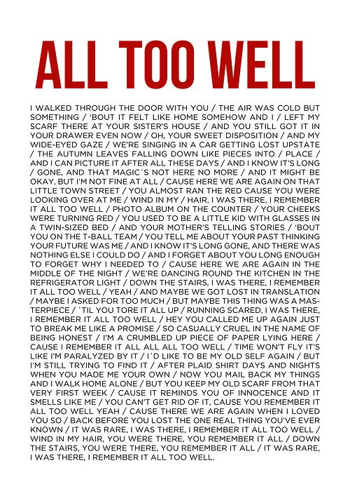 All Too Well - Taylor Swift lyrics. The most beautiful thing ever written