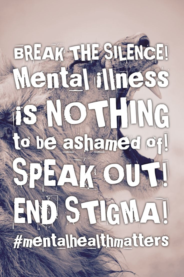 Let's end the silence on mental health! Speak out about your experiences. Help others know they are NOT alone! #mentalhealth