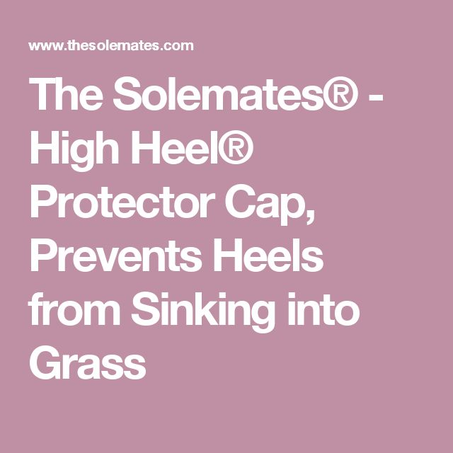 The Solemates® - High Heel® Protector Cap, Prevents Heels from Sinking into Grass