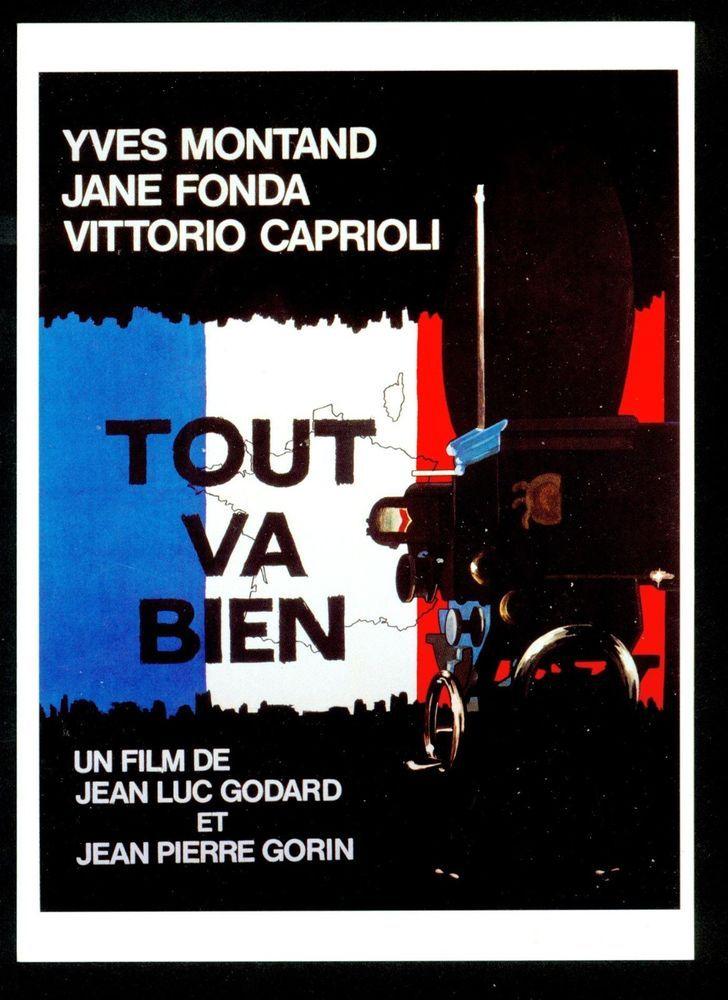 JEAN-LUC GODARD - TOUT VA BIEN - YVES MONTAND - JANE FONDA - VITTORIO CAPRIOLI
