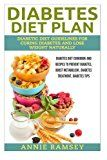 #healthyliving Diabetes Diet Plan: Diabetic Diet Guidelines for Curing Diabetes and Lose Weight Naturally. (Diabetes Diet Cookbook and Recipes to Prevent Diabetes   Diabetes Treatment Diabetes Tips)
