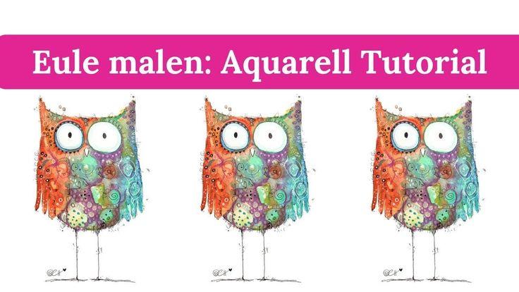 Eule malen: Aquarell Tutorial mit Clarissa Hagenmeyer