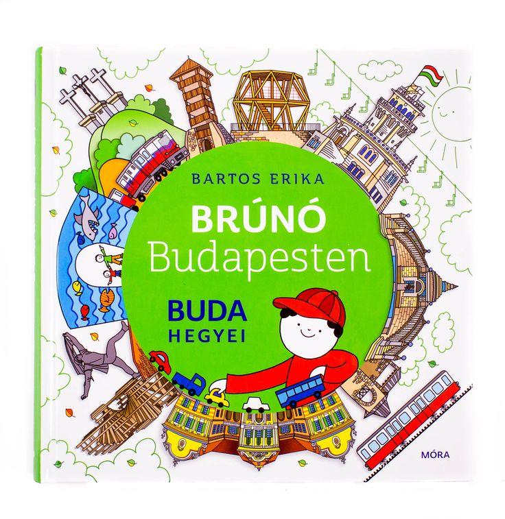 Brúnó visszatért és újra nekivág Budapestnek! Ezúttal Buda hegyeit barangoltuk be. #Budapest #varosseta #Morakiado #BrunoBudapesten #BartosErika #gyerekkonyv #konyv #book