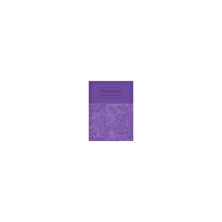Our Daily Bread Devotional Collection : Purple Rose Edition (Paperback)