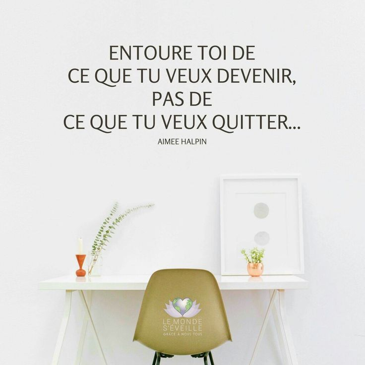 Entoure toi de ce que tu veux devenir, pas de ce que tu veux quitter ♡ Surround yourself with what you are trying to become.. not what you are trying to get away from ♡ www.lemondeseveille.com