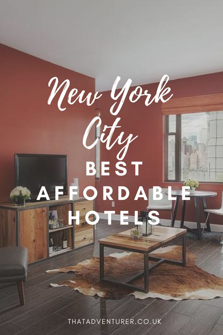 The best affordable hotels in new york city. Your guide to the best hotels in NYC on a budget. Cheap hotels in New York, USA