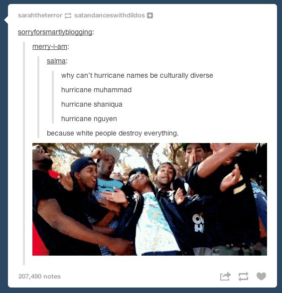 On hurricane names: | 29 Tumblr Posts About White People That Will Make You Sip Your Tea