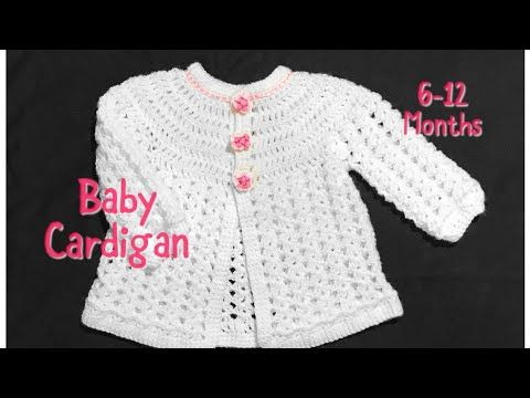 Crochet baby cardigan or jacket 6-12 months fast and easy #103 - YouTube