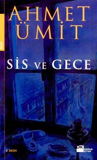 Ahmet Ümit - Sis ve Gece