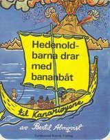 """Hedenold-barna drar med bananbåt til Kanariøyene"" av Bertil Almqvist"