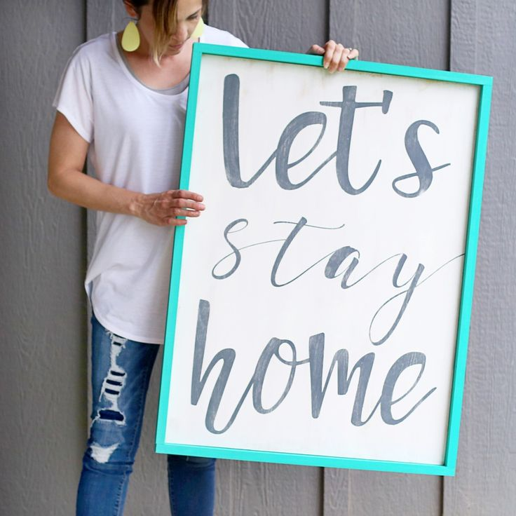 "DIY quote signs ""Let's stay home"""