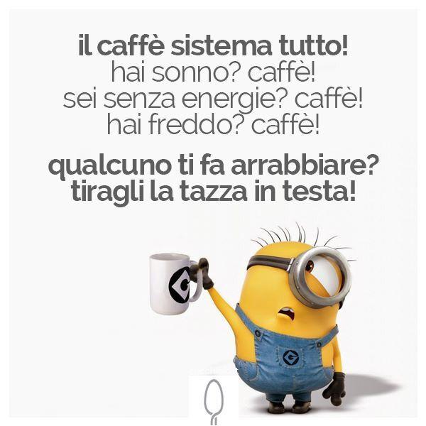 Il caffè sistema tutto