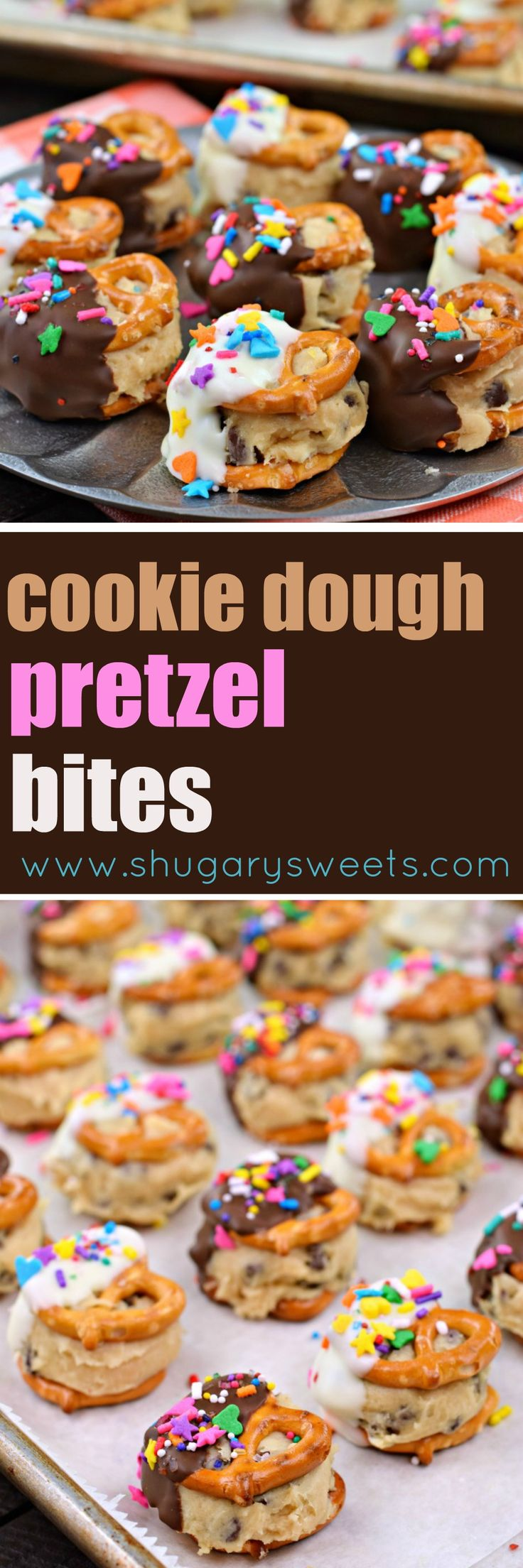 Chocolate Chip Cookie Dough Pretzel Bites #nobake #cookiedough #candy #chocolatechip #dessertrecipes