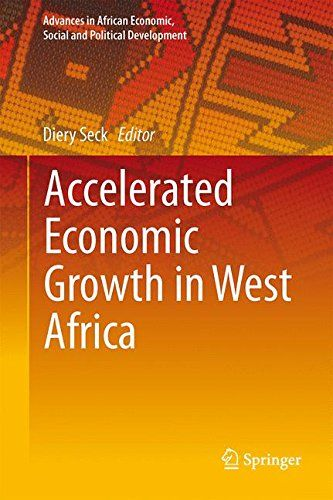 Accelerated Economic Growth In West Africa (Advances In African Economic Social And Political Development) PDF
