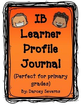 This IB Learner Profile Journal is perfect for any PYP student. It can be used in many ways (vocabulary, reflections, group work, etc.). Each page has a place to write and draw a picture. If you'd like you can copy the pages with lines on the back, to give students more space to write.