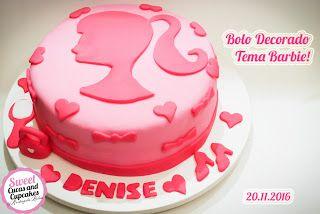 Sweet Cucas and Cupcakes by Rosângela Rolim: Bolo Decorado Tema Barbie
