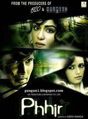 Phhir Hindi Movie Online - Rajneesh Duggal, Adah Sharma, Mohan Agashe, Roshni Chopra, Gurpreet Singh, Parag Tyagi and Monica Agarwal. Directed by Girish Dhamija. Music by Raghav Sachar. 2011 [UA] ENGLISH SUBTITLE
