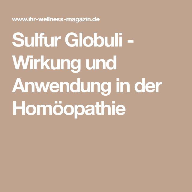 Sulfur Globuli - Wirkung und Anwendung in der Homöopathie